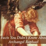 6 Facts You Didn't Know About Archangel Raphael