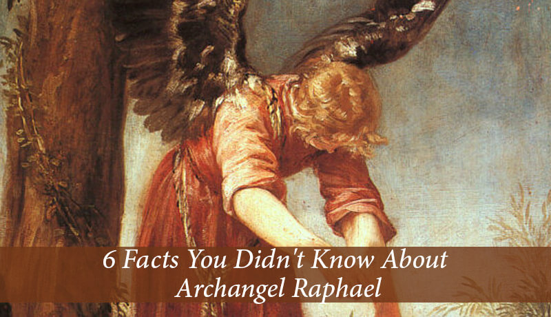 6 facts you didnt know about archangel raphael guardian