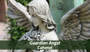 guardian angel cahetel