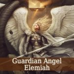 Guardian Angel Elemiah