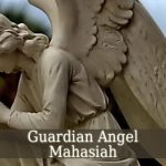 Guardian Angel Mahasiah