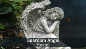 guardian angel haziel