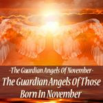 Guardian Angels Of November