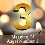 The Meaning of Angel Number 3