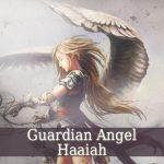 Guardian Angel Haaiah