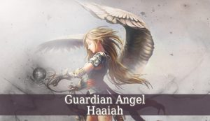 guardian angel haaiah