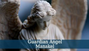 Guardian Angel Manakel
