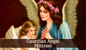 Guardian Angel Mitzrael