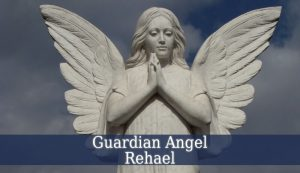 guardian angel rehael