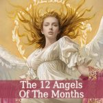 Angels Of The Months