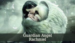 Guardian Angel Rachmiel