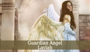 Guardian Angel Laylah