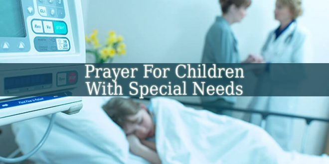 Prayer For Children With Special Needs