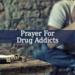 Prayer For Drug Addicts