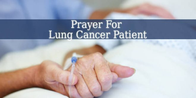 Prayer For Lung Cancer Patient