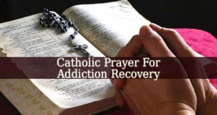 Catholic Prayer For Addiction Recovery
