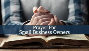 Prayer For Small Business Owners