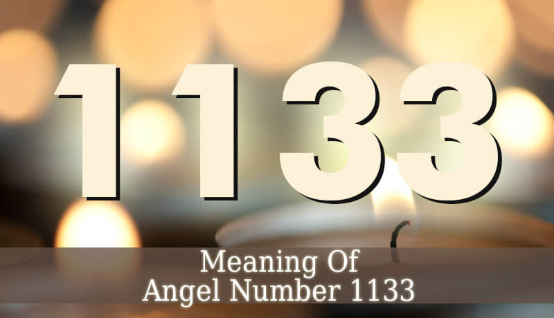 1133 Angel Number - Angelic Message - Guardian Angel Guide