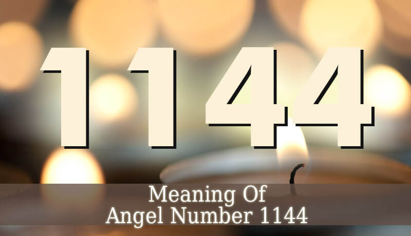 1144 angel number angelic message guardian angel guide