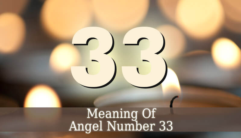 Angel Number 33 - Angelic Message - Guardian Angel Guide