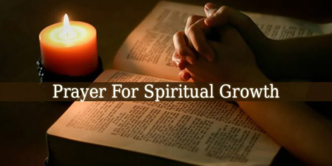 Prayer For Spiritual Growth