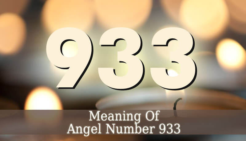 933 Angel Number - Angelic Message - Guardian Angel Guide