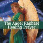 Angel Raphael Healing Prayer