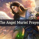 Angel Muriel Prayer