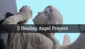 Healing Angel Prayers