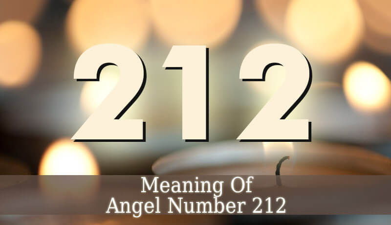 212 Angel Number - Spiritual Meaning Of Angel Number 212
