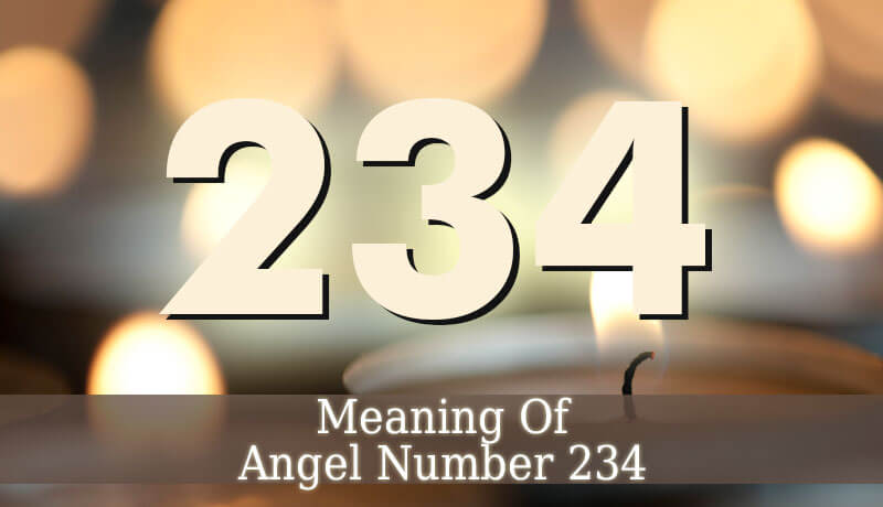 234 Angel Number - Spiritual Meaning Of Angel Number 234