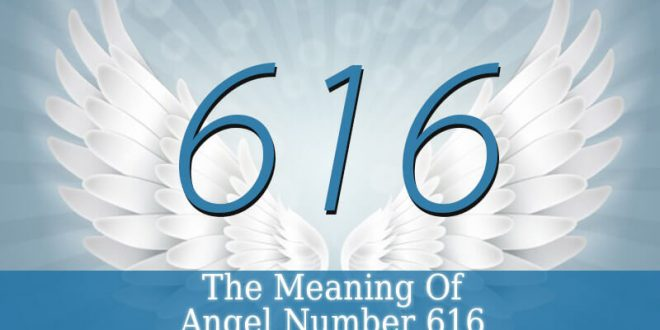 616 Angel Number